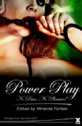 Power Play: No Pain, No Pleasure